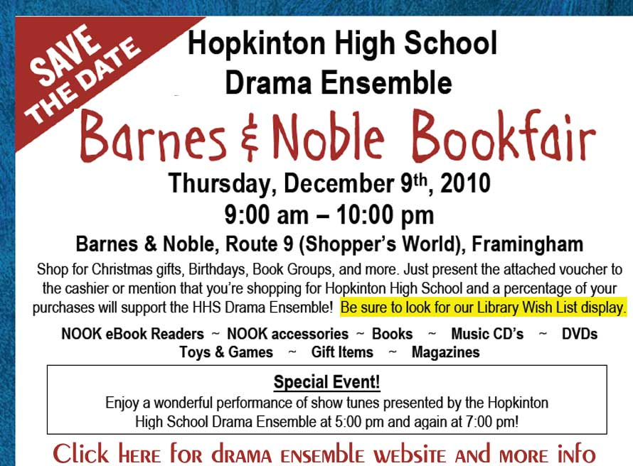 Hopkinton news only at hopnews 2010 from 900am 1000pm barnes noble route 9 shoppers world framingham will be hosting a book fair to support the hopkinton high school drama fandeluxe Image collections